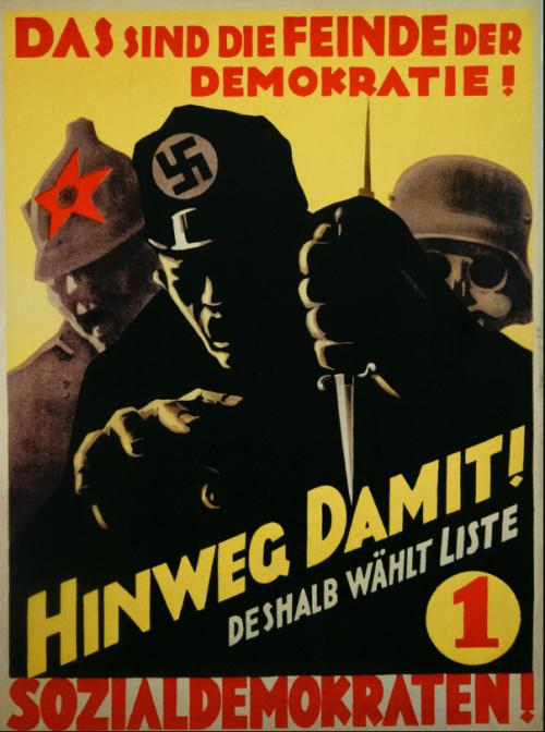 1930年代德國社會民主黨將共產黨和納粹黨等量齊觀的競選海報:「這些就是民主的敵人!趕走他們!所以你要投票給1號名單,社會民主黨人!」